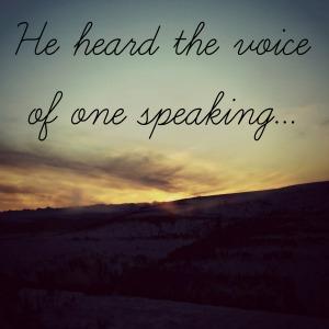 he heard the voice