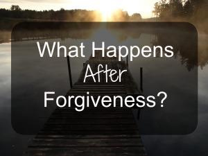after forgivness
